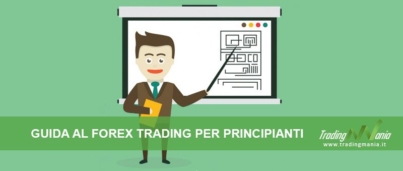Guida Forex principianti Tradingmania.it