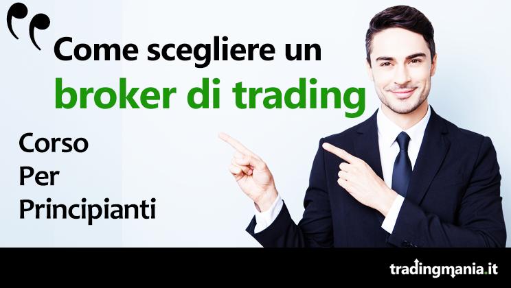 Come scegliere un broker di trading online