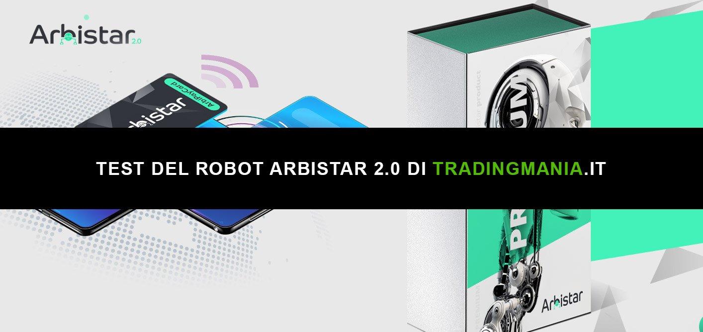 Tradingmania ha testato il Robot Arbistar 2.0